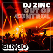 Out of Control (Instrumental) by DJ Zinc
