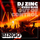 Out of Control by DJ Zinc