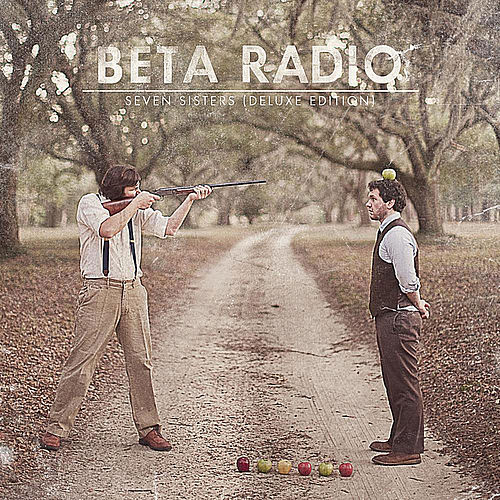 Seven Sisters (Deluxe Edition) by Beta Radio