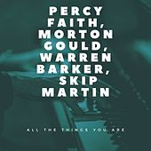 All the Things You Are by Percy Faith