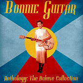 Anthology: The Deluxe Collection (Remastered) van Bonnie Guitar