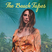The Beach Tapes von Kara Frazier