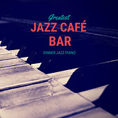 Greatest Dinner Jazz Piano de Jazz Café Bar