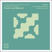 Venice and Beyond: Concerti da Camera & Sonate Concertate for Woodwind Instruments de Elisabeth Baumer