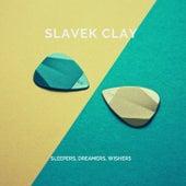 Sleepers, Dreamers, Wishers fra Slavek Clay