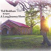 By Request, A Long Journey Home by Ted Brabham