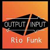 Rio Funk by Output