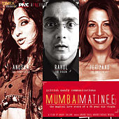 Mumbai Matinee (Original Motion Picture Soundtrack) de Anand Raj Anand