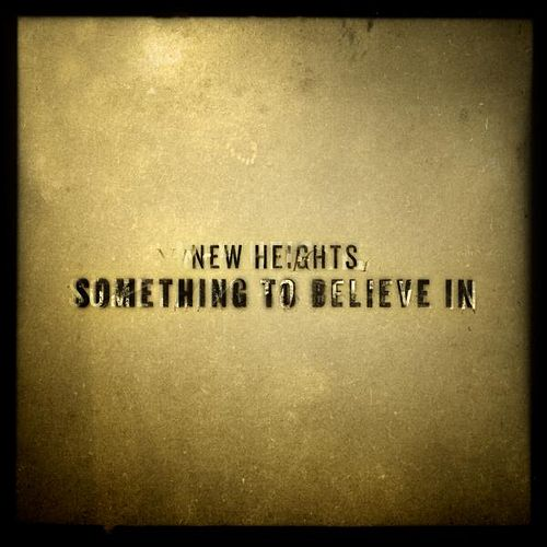 Something to Believe In by New Heights