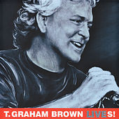 LIVES! by T. Graham Brown