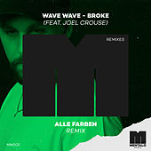 Broke (feat. Joel Crouse) (Alle Farben Remix) by Wave Wave