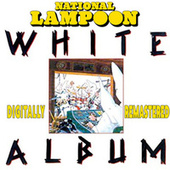 National Lampoon White Album (Digitally Remastered) by National Lampoon