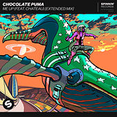 Me Up (feat. Chateau) (Extended Mix) von Chocolate Puma