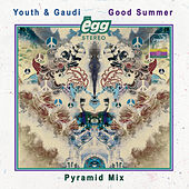 Good Summer (The Egg Pyramid Mix) di Youth