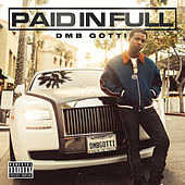 Paid In Full von DMB Gotti