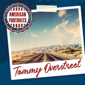 American Portraits: Tommy Overstreet by Tommy Overstreet