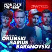 Nigdy Sam (Pepsi Taste The Beat) von Sarius