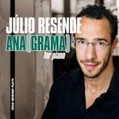 ANA(GRAMA) for Piano by Júlio Resende