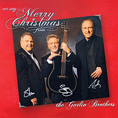 We Say Merry Christmas von Larry Gatlin And The Gatlin Brothers