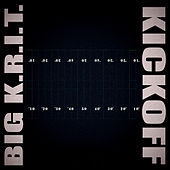 KICKOFF by Big K.R.I.T.