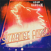 Strange Angels de Loup GarouX