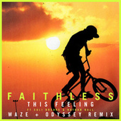 This Feeling (feat. Suli Breaks & Nathan Ball) ([Waze & Odyssey Remix] [Edit]) by Faithless