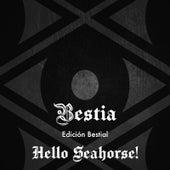 Hello Seahorse! Edición Bestial de Hello Seahorse!