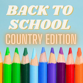 Back To School - Country Edition di Various Artists