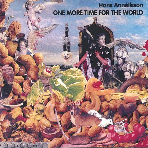 One More Time For The World by Hans Annéllsson
