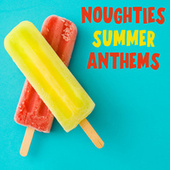 Noughties Summer Anthems de Various Artists