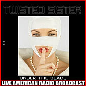Under the Blade (Live) de Twisted Sister