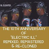 Electric Ill (Remix) [Remastered] by Dr. Illenstein
