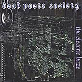 The Electric Haze by Dead Poets Society