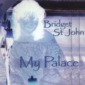 My Palace de Bridget St. John