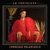 La Fortaleza (Acústico) de Francisca Valenzuela
