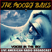 Voices In The Sky (Live) by The Moody Blues