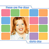 These Are The Days by Darla Day