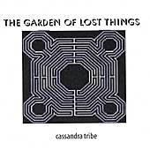 The Garden Of Lost Things by Cassandra Tribe