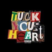 Tuck Your Heart de Atl Jacob