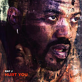 Hurt You de Ray J