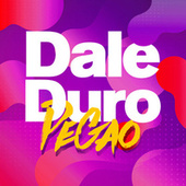 Dale Duro Pegao de Various Artists
