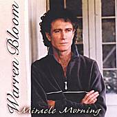 Miracle Morning by Warren Bloom