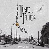 Time Flies by Jay Moore