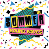 Summer Sound Waves BE by Various Artists