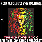 Trenchtown Rock (Live) de Bob Marley