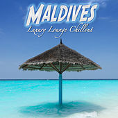 Maldives Luxury Lounge Chillout (Island Paraised Dreams del Mar) by Various Artists
