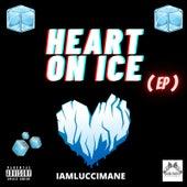 Heart On Ice - EP von Iamluccimane