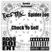 Check Yo Self by Turf Talk