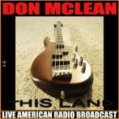 This Land (Live) de Don McLean