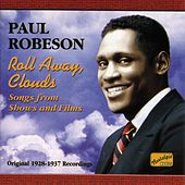 Robeson, Paul: Roll Away Clouds (1928-1937) by Various Artists